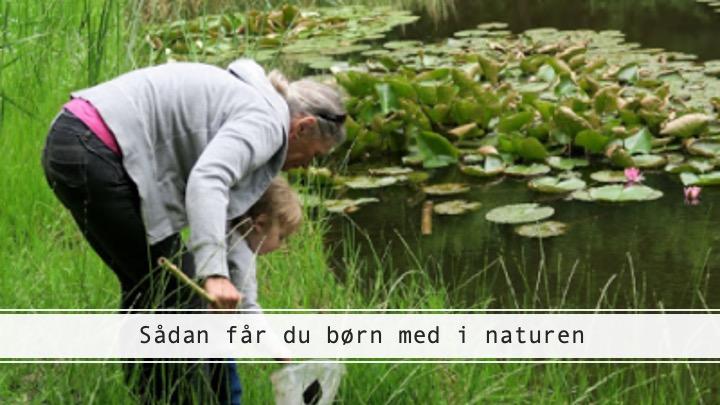 Børn med i naturen